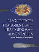 Diagnostioco y Tratamiento de los Trastornos de la Alimentacion
