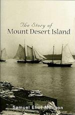 The Story of Mount Desert Island Maine