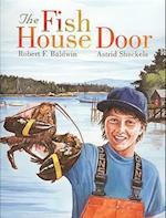 The Fish House Door