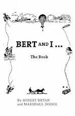 Bert and I