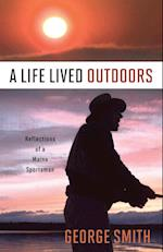 A Life Lived Outdoors