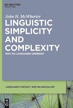 Linguistic Simplicity and Complexity (Language Contact and Bilingualism Lcb, nr. 1)
