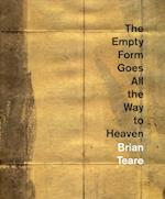 The Empty Form Goes All the Way to Heaven af Brian Teare