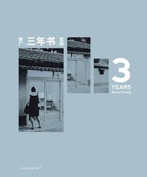 3 Years - Arrow Factory