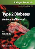 Type 2 Diabetes (METHODS IN MOLECULAR BIOLOGY, nr. 560)