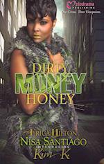 Dirty Money Honey af Nisa Santiago