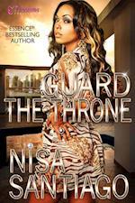 Guard the Throne af Nisa Santiago