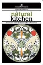The Natural Kitchen (Process Self-reliance Series)