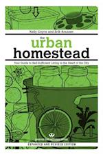 Urban Homestead (Expanded & Revised Edition) (Process Self-reliance Series)