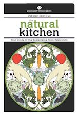 Natural Kitchen (Process Self-reliance Series)