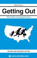 Getting Out (Process Self-reliance Series)