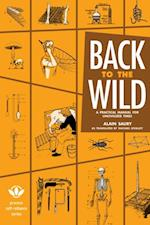Back to the Wild (Process Self-reliance Series)