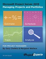 Microsoft Project Server 2013 Managing Projects and Portfolios