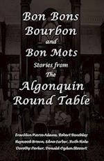 Bon Bons, Bourbon and Bon Mots