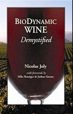 Biodynamic Wine, Demystified