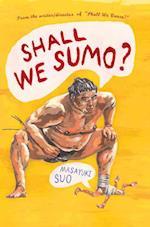 Shall We Sumo?