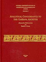 Analytical Concordance to the Garsana Archives (Cornell University Studies in Assyriology and Summerology (Cusas))