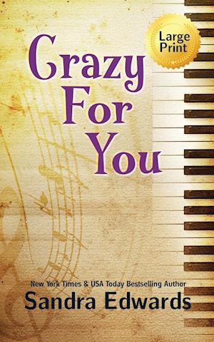 Bog, hæftet Crazy For You: A Controversial Romance af Sandra Edwards