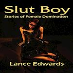 Slut Boy: Backdoor Blues af Lance Edwards