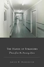 The Hands of Strangers (American Poets Continuum)