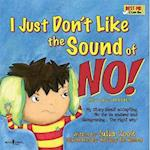 I Just Don't Like the Sound of No! af Julia Cook, Kelsey De Weerd