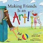 Making Friends Is an Art! af Bridget A Barnes, Julia Cook