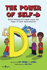 The Power of Self-D (Urban Character Education, nr. 1)