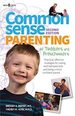 Common Sense Parenting of Toddlers and Preschoolers