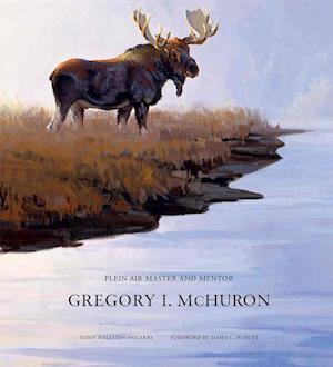 Bog, hardback Gregory I. Mchuron af Gregory I. McHuron