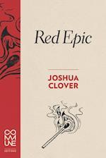 Red Epic af Joshua Clover
