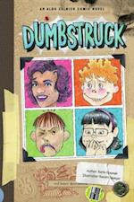 Dumbstruck (Aldo Zelnick Comic Novel Series)
