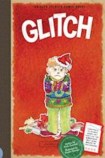 Glitch (Aldo Zelnick Comic Novel Series)