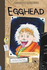 Egghead (Aldo Zelnick Comic Novel Series)