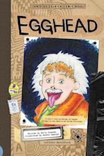 Egghead (Aldo Zelnick Comic Novel Series)