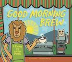 Good Morning Brew