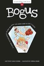 Bogus (Aldo Zelnick Comic Novel Series, nr. 2)