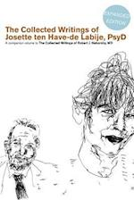 The Collected Writings of Josette Ten Have-de Labije PsyD