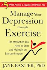 Manage Your Depression Through through Exercise af Jane Baxter