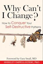 Why Can't I Change? af Shirley Impellizzeri