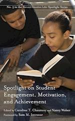 Spotlight on Student Engagement, Motivation, and Achievement