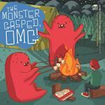 The Monster Gasped, Omg!