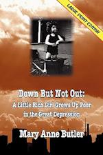 Down But Not Out: (LARGE PRINT EDITION) af Mary Anne Butler