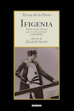 Ifigenia af Teresa de la Parra, Teresa de la Parra