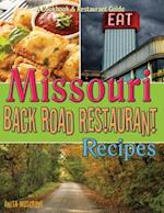 Missouri Back Road Restaurant Recipes (State Back Road Restaurants Cookbook, nr. 5)