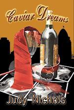 Caviar Dreams af Judy Nichols