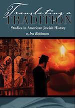 Translating a Tradition af Ira Robinson