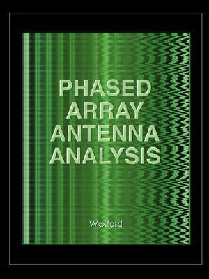 Phased Array Antenna Analysis (Computational Electromagnetics