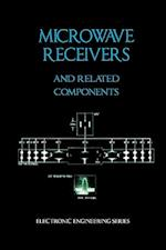 Microwave Receivers and Related Components - Electronic Engineering Series af James Bao-Yen Tsui