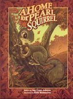 A Home for Pearl Squirrel