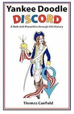 Yankee Doodle Discord: A Walk with Planet Eris Through USA History
